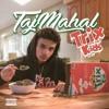 TajMahal- THROW UP