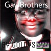 Gay Brothers (Diss Track on Jason and his Irrelevant Boyfriend)