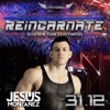 DIVINEBLISS NYE 2018 REINCARNATE - JESUS MONTANEZ SPECIAL PODCAST