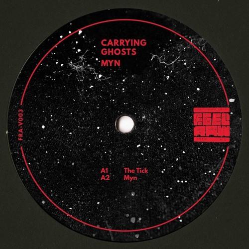 FRA 003 -Carrying Ghosts - Myn