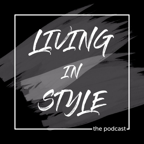 Living in Style with Jérome LaMaar - Episode 4