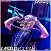 Post Malone - Big Lie (Laszlo Edit)(Clean)
