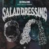 Borgore - Salad Dressing - Mix