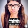 SKAN - Mia Khalifa (Sklusive Remix)