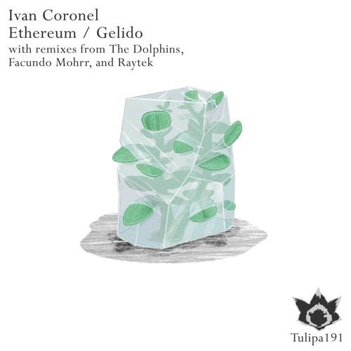 Ivan Coronel - Gelido (Raytek Remix)