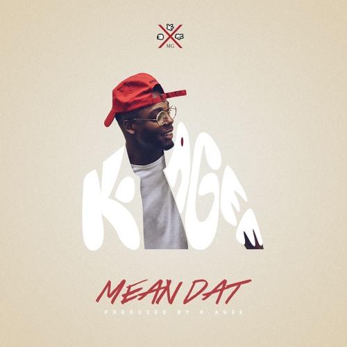 Mean Dat - K. Agee