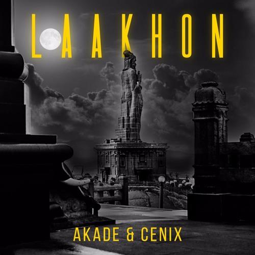 Akade & Cenix - Laakhon