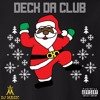 Deck Da Club