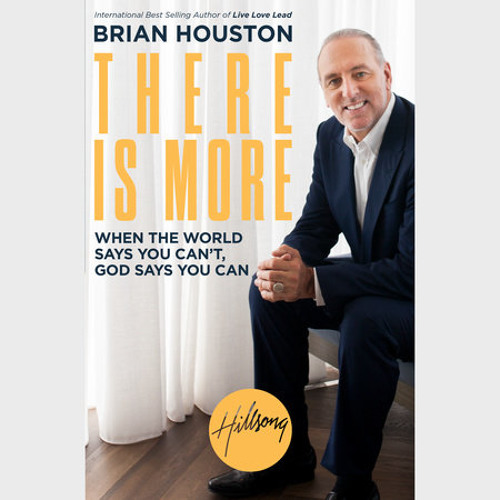 There Is More by Brian Houston, read by Brian Houston