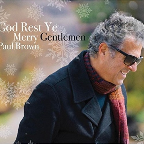 Paul Brown : God Rest Ye Merry Gentlemen
