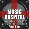 Music Hospital Livemitschnitt Sound Kitchen Emma Pea 20.10.2017 Mix by Phat Beat