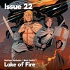 Issue 22 - Lake of Fire