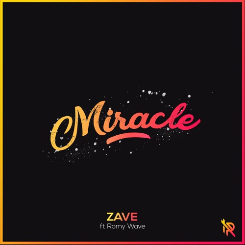 Zave - Miracle (Feat. Romy Wave)