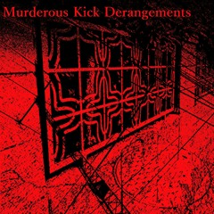 【Murderous Kick Derangements】Spire - Strage【FreeDL】
