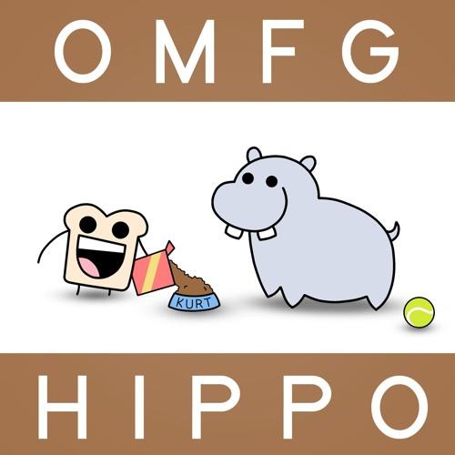 OMFG - Hippo