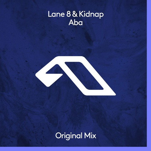 Lane 8 & Kidnap - Aba