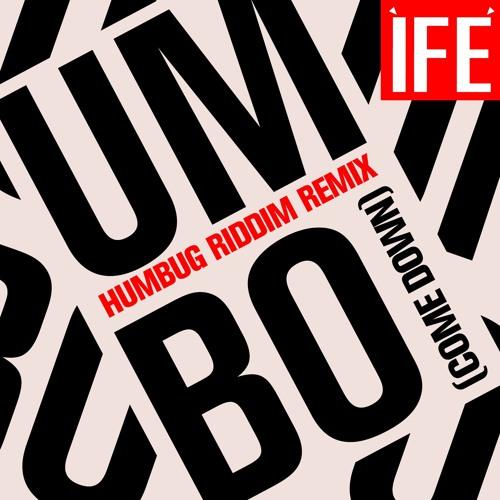 UMBO (Come Down) HUMBUG REMIX