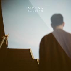 MOTSA - Falling (OUT NOW)