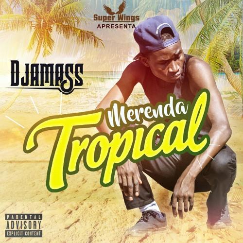Djamass - Merenda Tropical (EP)