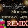 Young Jeffery's Christmas Carol Remix