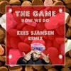 The Game - How We Do (Kees Sjansen Remix)