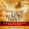 The Rise And Fall Of The Roman Empire By Michael Klein Audiobook Excerpt