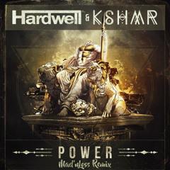 Hardwell & Kshmr - Power (Mad'nLoss Remix)