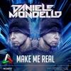 DANIELE MONDELLO MAKE ME REAL