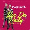 ROC DA PARTY By Pure Boiz