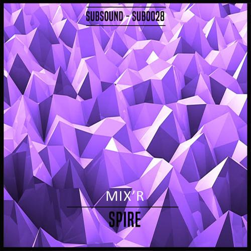 MIX-R - Spire