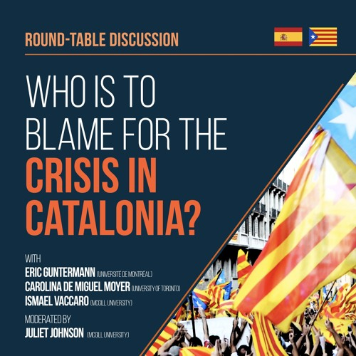 Who is to Blame for the Crisis in Catalonia - Roundtable