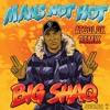 Mans Not Hot (ATSOLOK Remix)[FREE DOWNLOAD/READ INFO]