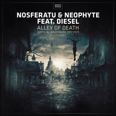 Nosferatu & Neophyte feat. MC Diesel - Alley Of Death (Official Nightmare 2017 OST)