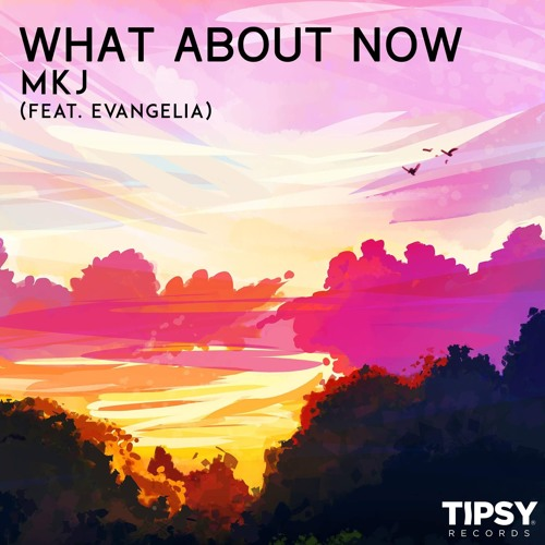 What About Now Feat. Evangelia