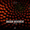 2017.12.01 Shadow Movement @ Podcast Connect #109 - Brazil