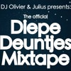 The Official Diepe Deuntjes Mixtape #1 || Mixed by Dj Olivier & Julius