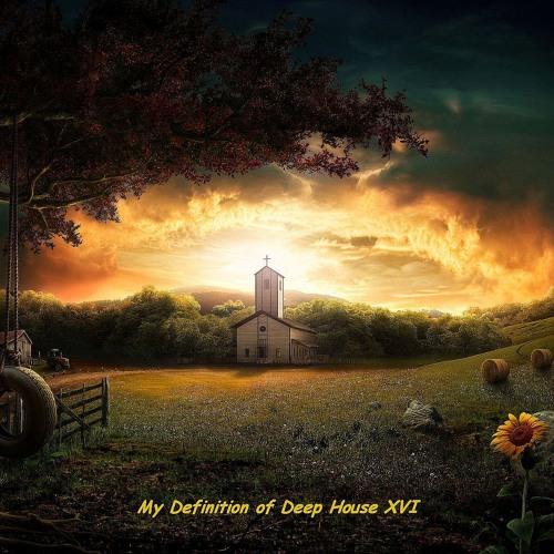 Sandeep - My Definition of Deep House XVI