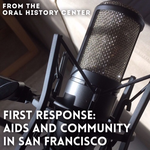 First Response: AIDS and Community in San Francisco