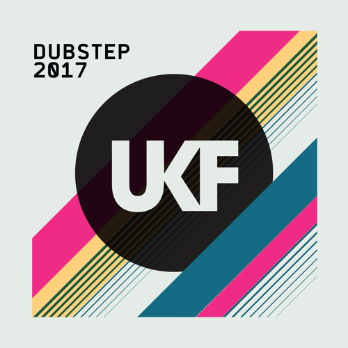 Ukf Dubstep 2017 Album Mix By Ukf Free Listening On