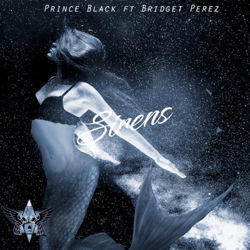 Sirens ft Bridget Perez (Produced by DreEazy)