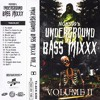 Underground Bass Mixxx Vol 2 Mp3
