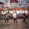 Ellis, Malarkey & Tom Westy - Say The Word