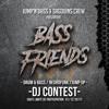 Bass Friends DJ Contest - Nofilter