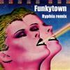 Lipps Inc. - Funkytown (Ryphia Remix)