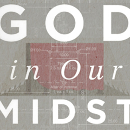 """""""God In Our Midst"""""""