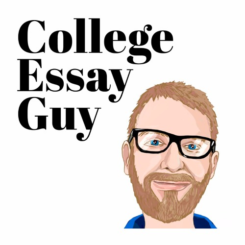 College Essay Guy Podcast