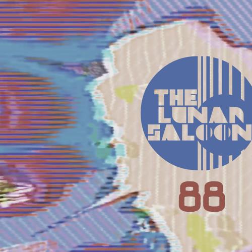 The Lunar Saloon - Episode 88