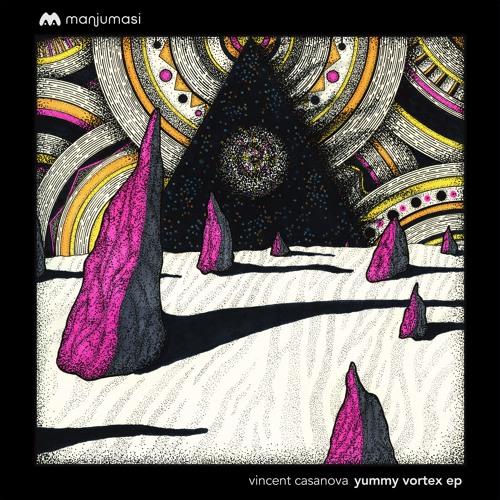 Vincent Casanova - Yummy Vortex EP [MAMA010]