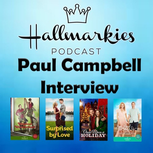 Hallmarkies: Actor Paul Campbell Interview