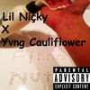 L1l N1cky x Yvng Cauliflower - Finna Nut